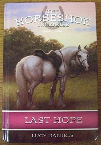 9780786819614: Last Hope (Horseshoe Trilogies #2)