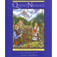 The Queen's Necklace: A Swedish Folktale: Langton, Jane