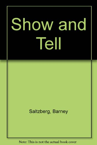 Show and Tell (0786820160) by Saltzberg, Barney