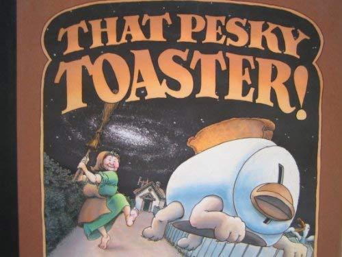 9780786820283: That Pesky Toaster