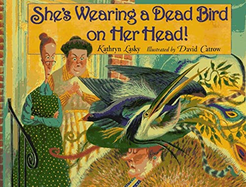 9780786820528: She's Wearing a Dead Bird on Her Head!