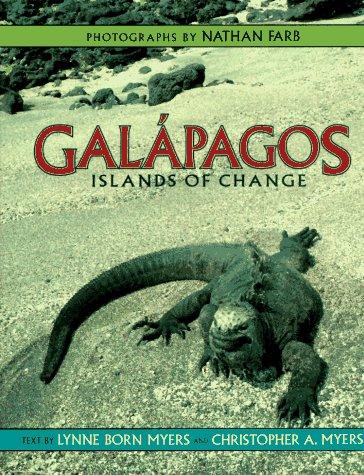 9780786820610: Galapagos: Islands Of Change