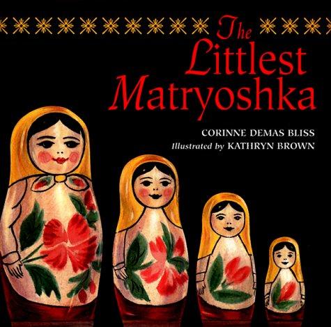 The Littlest Matryoshka: Corine Demas Bliss