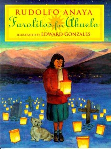 Farolitos for Abuelo: Anaya, Rudolfo