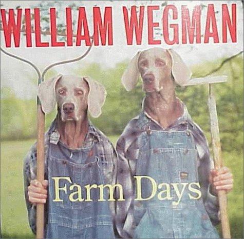 9780786822867: William Wegman's Farm Days