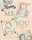 9780786823383: Me & You: A Mother-Daughter Album