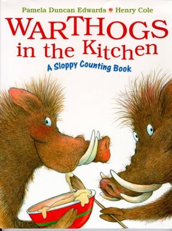 9780786823512: Warthogs in the Kitchen: A Sloppy Counting Book