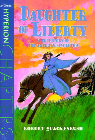 9780786823550: Daughter of Liberty (Hyperion Chapters)