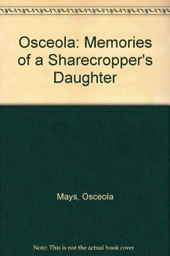 Osceola: Memories of a Sharecropper's Daughter: Govenar, Alan