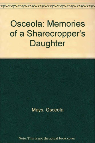 9780786823574: Osceola: Memories of a Sharecropper's Daughter