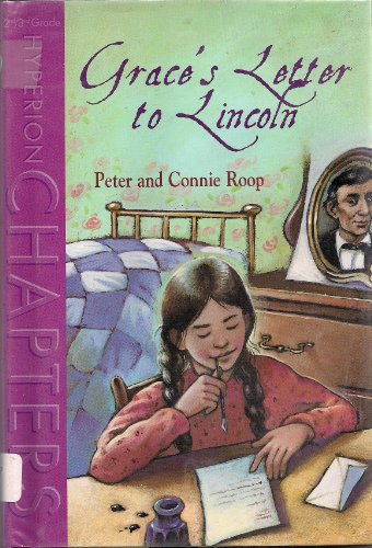 Grace's Letter to Lincoln: Roop, Connie