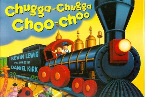 9780786823796: Chugga-Chugga Choo Choo
