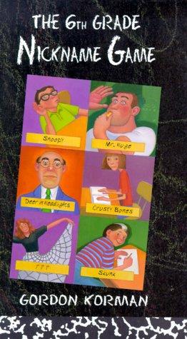 9780786823826: The Sixth Grade Nickname Game