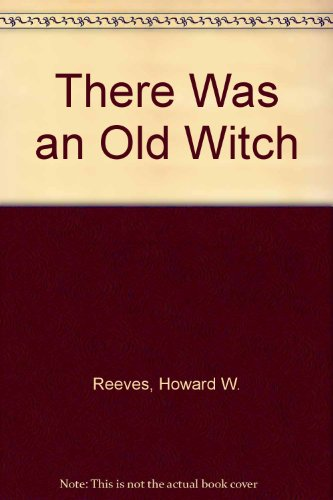 9780786823871: There Was an Old Witch