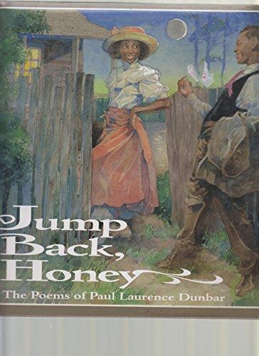 9780786824069: Jump Back, Honey: The Poems of Paul Laurence Dunbar (Jump at the Sun)