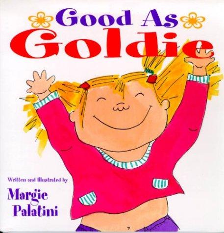 9780786824359: Good As Goldie