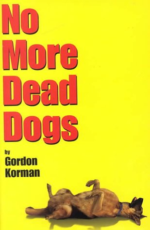 9780786824625: No More Dead Dogs
