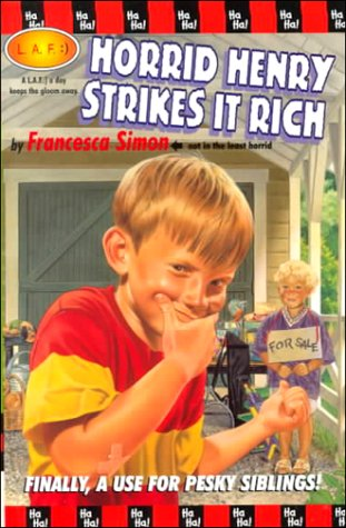 9780786825691: Horrid Henry Strikes it Rich