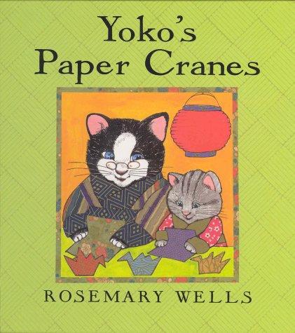 9780786826025: Yoko's Paper Cranes