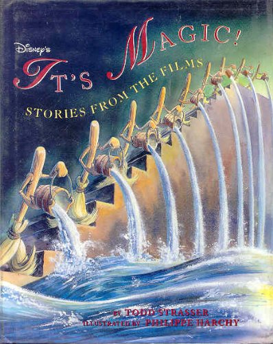 Disney's It's Magic!: Stories from the Films: Strasser, Todd