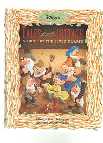 9780786830084: Tales from the Cottage: Original Bedtime Stories from the Seven Dwarfs