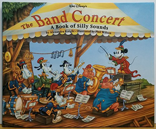 9780786830442: The Band Concert: A Book of Silly Sounds