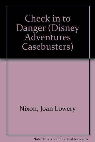 9780786830497: Check in to Danger (Disney Adventures Casebusters)
