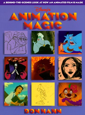9780786830725: Animation Magic Book: Behind the Scenes Look At How an Animated Film is Made