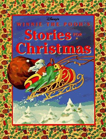 Disney's: Winnie the Pooh's - Stories for: Bruce Talkington, John