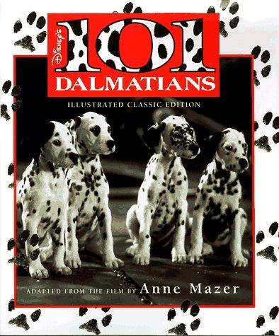 9780786831180: Disney's 101 Dalmatians (Illustrated Classic)