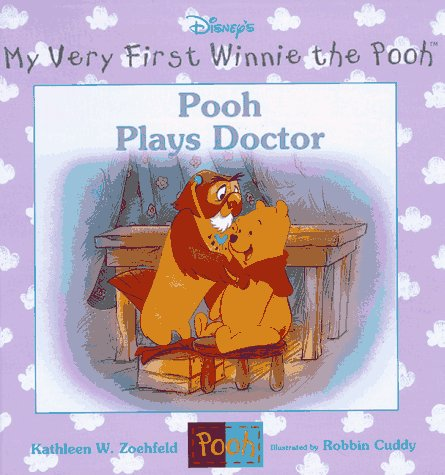 Pooh Plays Doctor (Winnie the Pooh): Kathleen Weidner Zoehfeld,