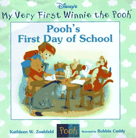 Pooh's First Day of School (Winnie the Pooh) (0786831251) by Kathleen Weidner Zoehfeld