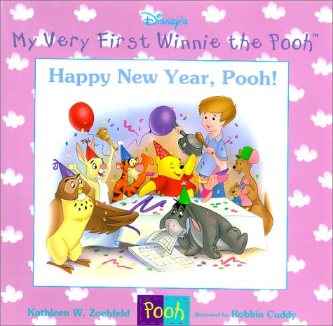 Happy New Year, Pooh! (My Very First: Zoehfeld, Kathleen Weidner,