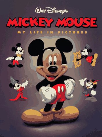 Mickey Mouse: My Life in Pictures (0786831502) by Russell Schroeder