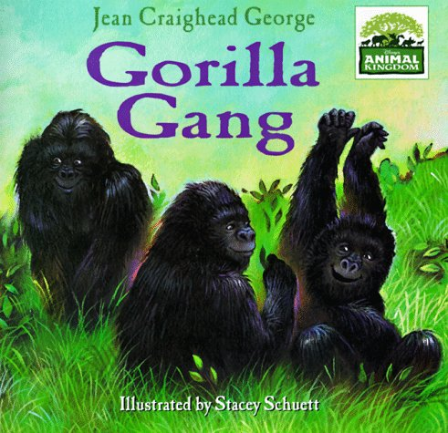 9780786831661: Animal Kingdom: Gorilla Gang (Disney's Animal Kingdom)