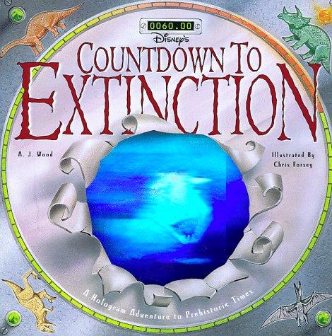 9780786831753: Countdown to Extinction (Disney's Animal Kingdom)