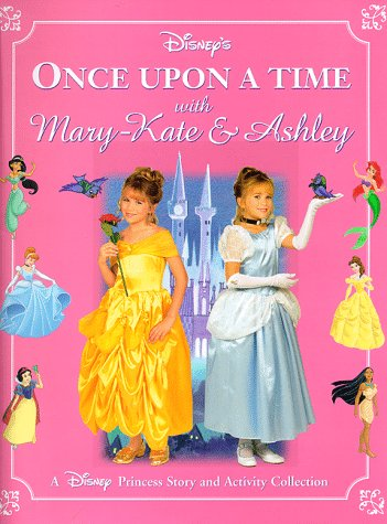 9780786831890: Disney's Once upon a Time With Mary-Kate & Ashley