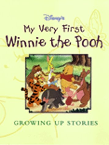9780786832385: My Very First Winnie the Pooh Growing Up Stories (Disney Storybook Collections)