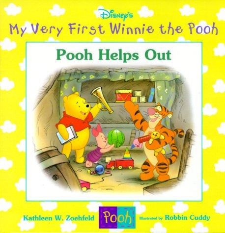 Pooh Helps Out (My Very First Winnie: Zoehfeld, Kathleen Weidner