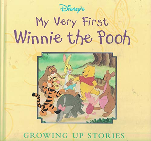 9780786832712: My Very First Winnie the Pooh: Growing up Stories