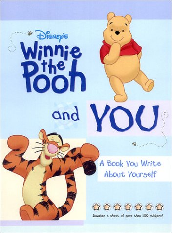 Disney's Winnie the Pooh and You: A: Disney Book Group