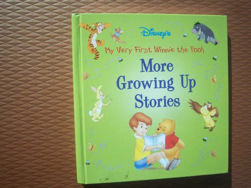 9780786833108: More Growing Up Stories (Disney's My Very First Winnie the Pooh)