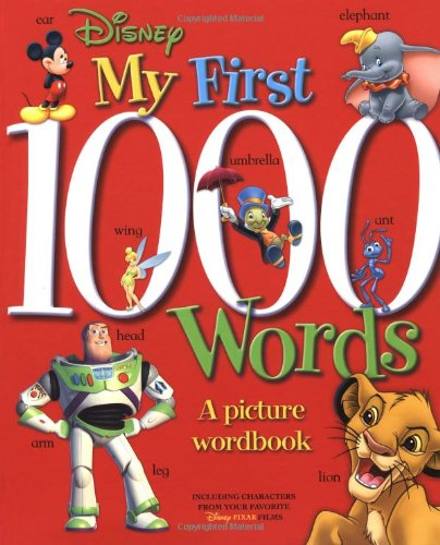 9780786834099: Disney: My First 1000 Words: A Picture Wordbook