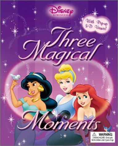 Disney Princess: Three Magical Moments: A 3D: Disney Book Group,