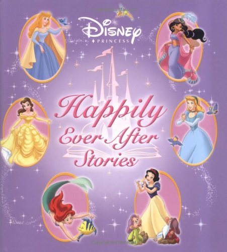 9780786834877: Disney Princess Happily Ever After Stories (Disney Storybook Collections)