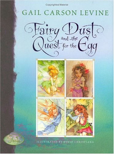 Fairy Dust and the Quest for the Egg ***SIGNED***: Gail Carson Levine