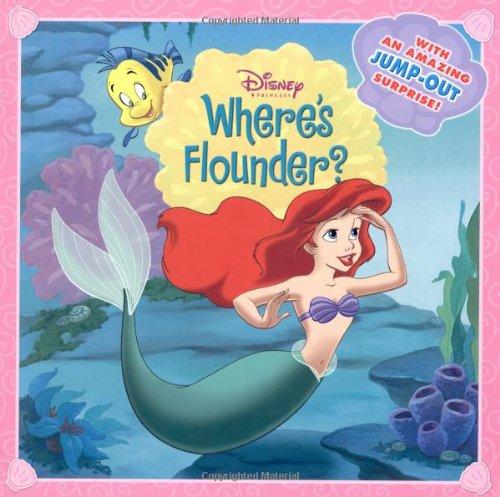 9780786834938: Disney Princess: Where's Flounder? (Disney Princess (Random House Hardcover))