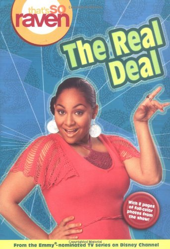 9780786835997: That's so Raven: The Real Deal - Book #13: Junior Novel (That's So Raven (Numbered Paperback)) (v. 13)