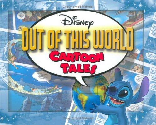 Disney Out of This World Cartoon Tales: Disney Book Group, Peterson, Scott