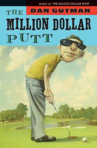 9780786836413: The Million Dollar Putt (Million Dollar Series)